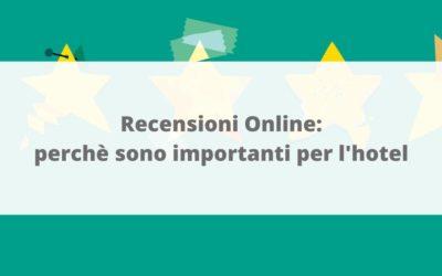 Recensioni Online: perchè sono importanti per l'hotel