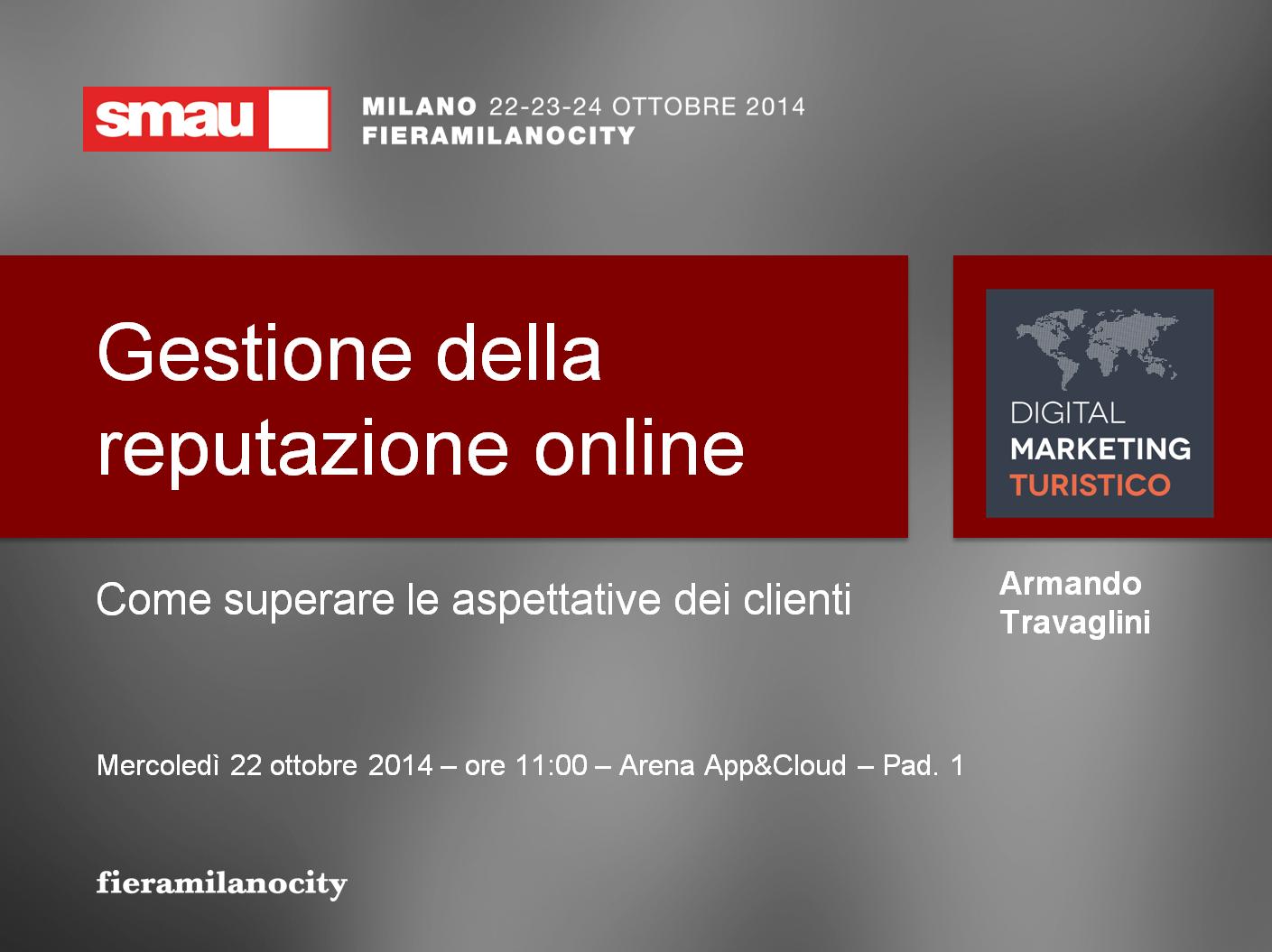 gestione della reputazione online SMAU Milano Armando Travaglini