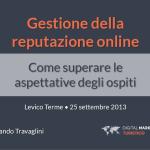 Gestione della reputazione online: come superare le aspettative degli ospiti. Armando Travaglini all'E-Tourism Lab