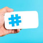 Il potere degli Hashtag nella tua Social Media Strategy