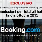 [ESCLUSIVO] Commissioni ZERO sulle prenotazioni di Booking.com per tutti gli hotel italiani durante il periodo dell'Expo