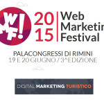 L'evento sul web marketing più completo d'Europa: arriva il Web Marketing Festival 2015 a Rimini #wmf15
